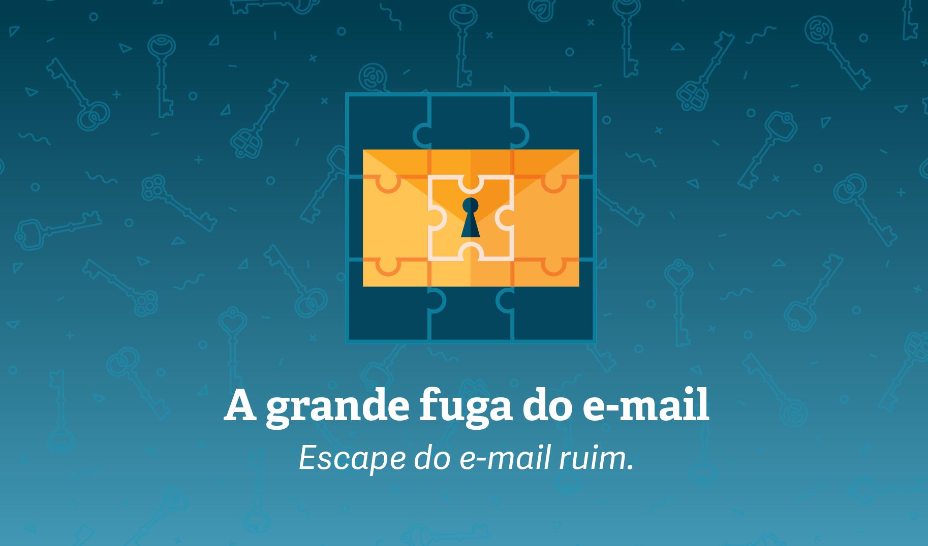 A grande fuga do e-mail